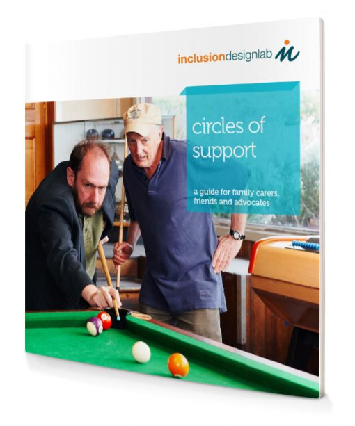 Circles of Support: A guide for family carers, friends and advocates