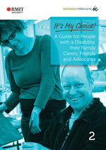 A Guide for People with a Disability, their Family Carers, Friends and Advocates