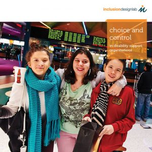 NDIS Readiness Volume 3 - Choice and Control in Disability Support Organisations
